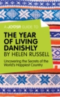 A Joosr Guide to... The Year of Living Danishly by Helen Russell : Uncovering the Secrets of the World's Happiest Country - eBook