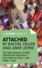 A Joosr Guide to... Attached by Rachel Heller and Amir Levine : The New Science of Adult Attachment and How it Can Help You Find-and Keep-Love - eBook