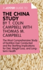 A Joosr Guide to... The China Study by T. Colin Campbell with Thomas M. Campbell : The Most Comprehensive Study of Nutrition Ever Conducted and the Startling Implications for Diet, Weight Loss, and Lo - eBook