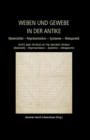 Weaving and Fabric in Antiquity / Weben und Gewebe in der Antike : Materiality - Representation - Epistemology - Metapoetics / Materialitat - Reprasentation - Episteme - Metapoetik - eBook
