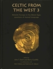 Celtic from the West 3 : Atlantic Europe in the Metal Ages - questions of shared language - Book