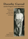 Dorothy Garrod and the Progress of the Palaeolithic - eBook
