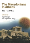The Macedonians in Athens, 322-229 B.C. : Proceedings of an International Conference held at the University of Athens, May 24-26, 2001 - eBook