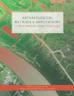 Archaeological Methods & Applications in Multispectral Image Processing - Book