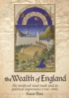 The Wealth of England : The medieval wool trade and its political importance 1100-1600 - Book