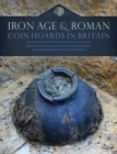 Iron Age and Roman Coin Hoards in Britain - Book