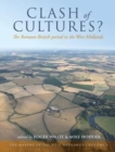Clash of Cultures? : The Romano-British Period in the West Midlands - Book