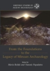 From the Foundations to the Legacy of Minoan Archaeology : Studies in Honour of Professor Keith Branigan - Book