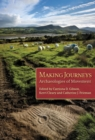 Making Journeys : Archaeologies of Mobility - eBook