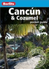 Berlitz Pocket Guide Cancun & Cozumel (Travel Guide eBook) - eBook