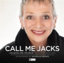 Call Me Jacks - Jacqueline Pearce in Conversation - Book