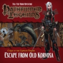 Pathfinder Legends: The Crimson Throne : 3.3 Escape from Old Korvosa - Book