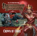 Pathfinder Legends - Curse of the Crimson Throne : Crown of Fangs 3.6 - Book