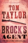 Brock's Agent : A heart-stopping and page-turning historical thriller - eBook