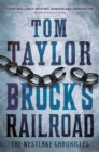 Brock's Railroad : A heart-stopping and page-turning historical thriller - eBook