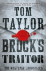 Brock's Traitor : A heart-stopping and page-turning historical thriller - eBook