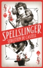 Spellslinger : The fantasy novel that keeps you guessing on every page - eBook