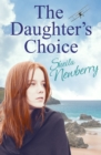 The Daughter's Choice : Tears, smiles and a guaranteed happy ending - eBook