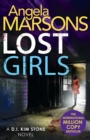 Lost Girls : A fast paced, gripping thriller novel - Book
