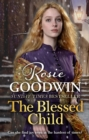 The Blessed Child : The uplifting Christmas saga from the bestselling author of A Maiden's Voyage - Book