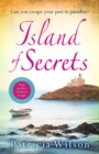 Island of Secrets : Take your summer holiday now with this sun-drenched story of love, loss and family - eBook