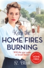 Keep the Home Fires Burning : A heart-warming wartime saga - Book