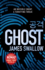 Ghost : The gripping new thriller from the Sunday Times bestselling author of NOMAD - Book