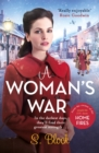 A Woman's War : The perfect seasonal follow-on to Keep the Home Fires Burning - Book