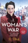 A Woman's War : The perfect Christmas follow-on to Keep the Home Fires Burning - eBook