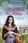 The Girl With No Home : A perfectly heart-warming saga from the bestselling author of THE WINTER BABY and THE NURSEMAID'S SECRET - Book