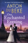 One Enchanted Evening : The Sunday Times Bestselling Debut by Anton Du Beke - eBook