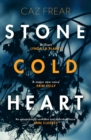 Stone Cold Heart : the addictive new thriller from the author of Sweet Little Lies - Book
