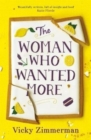 The Woman Who Wanted More : 'Beautifully written, full of insight and food' Katie Fforde - Book