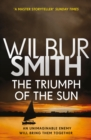 The Triumph of the Sun : The Courtney Series 12 - eBook