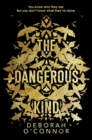 The Dangerous Kind : The thriller that will make you second-guess everyone you meet - Book