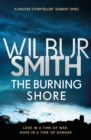 The Burning Shore : The Courtney Series 4 - Book