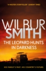 The Leopard Hunts in Darkness : The Ballantyne Series 4 - Book