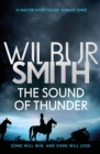 The Sound of Thunder : The Courtney Series 2 - Book