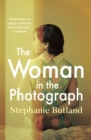The Woman in the Photograph : The thought-provoking feminist novel everyone is talking about - Book