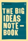 The Big Ideas Notebook : A Graphic Guide - Book