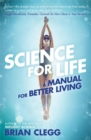 Science for Life : A manual for better living - Book