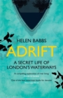 Adrift : A Secret Life of London's Waterways - Book