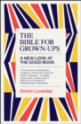 The Bible for Grown-Ups : A New Look at the Good Book - eBook