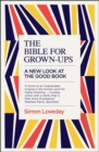 The Bible for Grown-Ups : A New Look at the Good Book - Book
