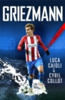 Griezmann : The Making of France's Mini Maestro - Book