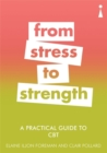 A Practical Guide to CBT : From Stress to Strength - Book