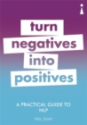 A Practical Guide to NLP : Turn Negatives into Positives - Book