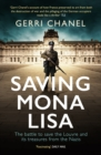 Saving Mona Lisa : The Battle to Protect the Louvre and its Treasures from the Nazis - eBook