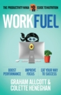 Work Fuel : The Productivity Ninja Guide to Nutrition - eBook