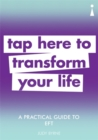 A Practical Guide to EFT : Tap here to transform your life - Book